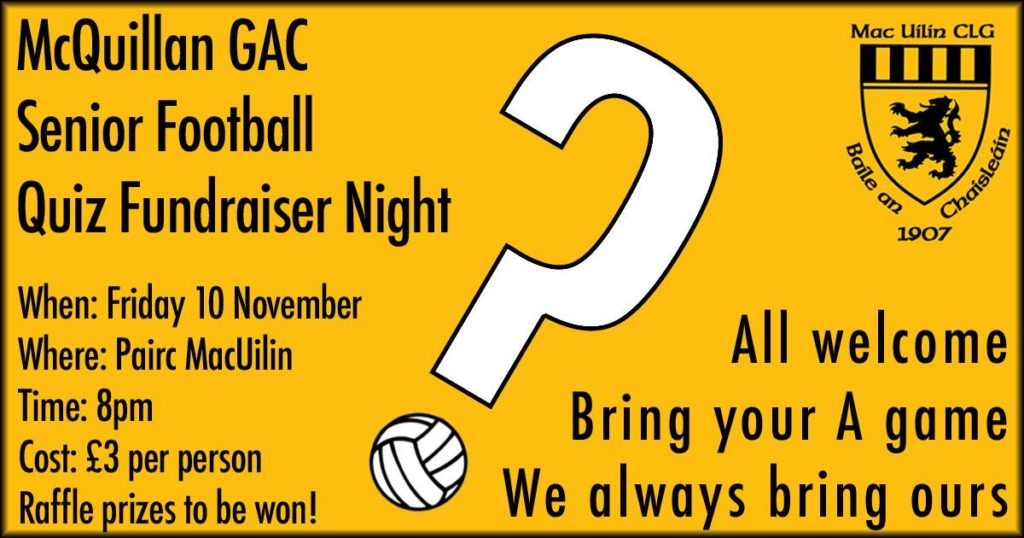 Mcquillan Gac Senior Football Quiz Fundraiser Night Friday 10